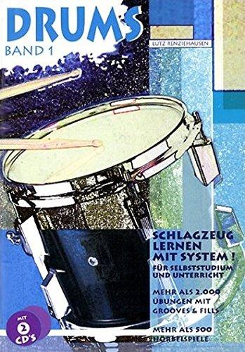 Drums, m. je 2 CD-Audio, Bd.1, Mehr als 2000 Übungen mit Grooves & Fills, m. 2 CD-Audio: Schlagzeug lernen mit System! (Drums. Schlagzeug lernen mit System!)