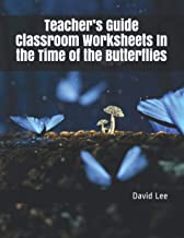 Teacher's Guide Classroom Worksheets In the Time of the Butterflies