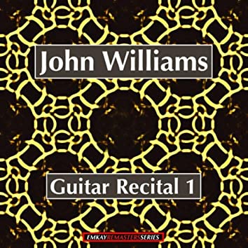 Guitar Recital Volume 1 (Remastered)