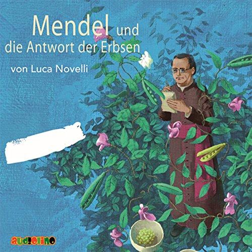 Mendel und die Antwort der Erbsen Titelbild