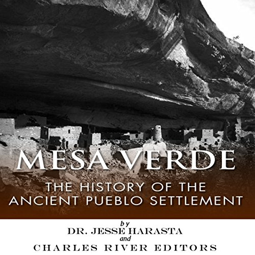 Mesa Verde: The History of the Ancient Pueblo Settlement audiobook cover art