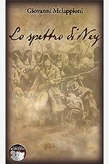 Lo spettro di Ney (Fantasmi di guerra Vol. 1) Formato Kindle