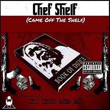 Chef Shelf (feat. Kyn)