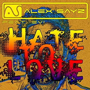 Hate to Love (feat. Evi)