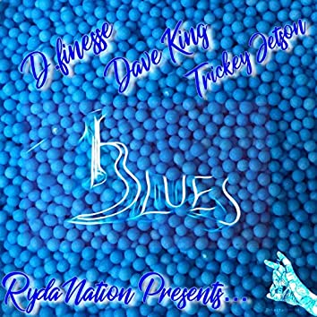 Blues (feat. D.Finesse, Dave King & TrickeyJetson)