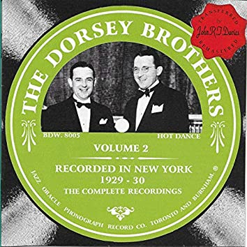 The Dorsey Brothers 1929-1930, Vol. 2