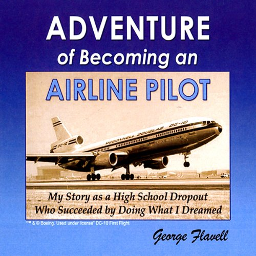Adventure of Becoming an Airline Pilot audiobook cover art