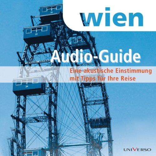 Reiseführer Wien                   Autor:                                                                                                                                 Roland Mischke                               Sprecher:                                                                                                                                 Peter Matic                      Spieldauer: 1 Std. und 11 Min.     10 Bewertungen     Gesamt 4,6