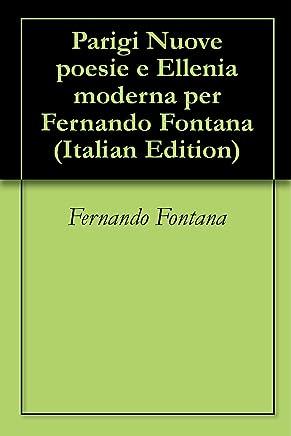Parigi Nuove poesie e Ellenia moderna per Fernando Fontana