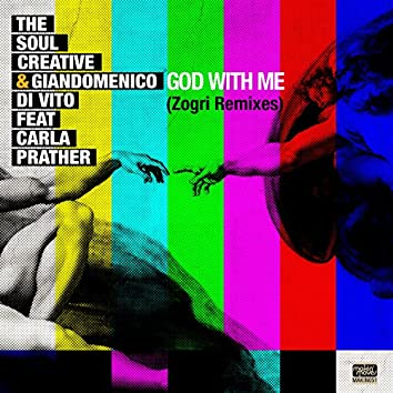 God With Me (Zogri Remixes) [feat. Carla Prather]