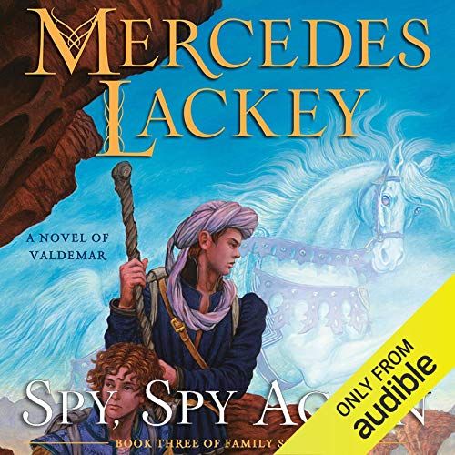 Mercedes Lackey Spy, Spy Again, Herald Family Spies, Book 3