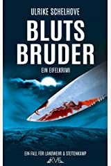 Blutsbruder: Ein Eifelkrimi -9- (Ein Fall für Ilka Landwehr & Alex Stettenkamp) Kindle Ausgabe