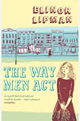The Way Men Act Kindle Edition