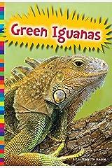 Green Iguanas (Lizards) Kindle Edition