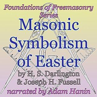 Masonic Symbolism of Easter audiobook cover art