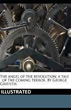 The Angel of Revolution: A Tale of the Coming Terror Illustrated