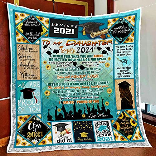 My Daughter Senior 2021, Happy Graduation Quilt Blanket Super King Queen Twin Size - Best Decorative for Pet Lovers Bedroom Sofa Home Decor Camping