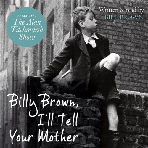 Billy Brown, I'll Tell Your Mother audiobook cover art