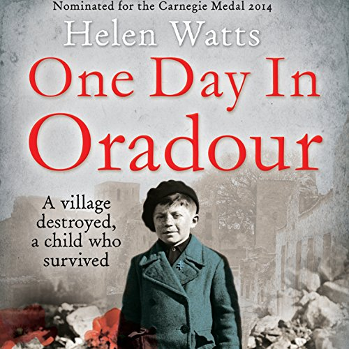 One Day in Oradour audiobook cover art