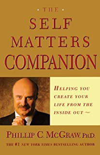 The Self Matters Companion: Helping You Create Your Life from the Inside Out