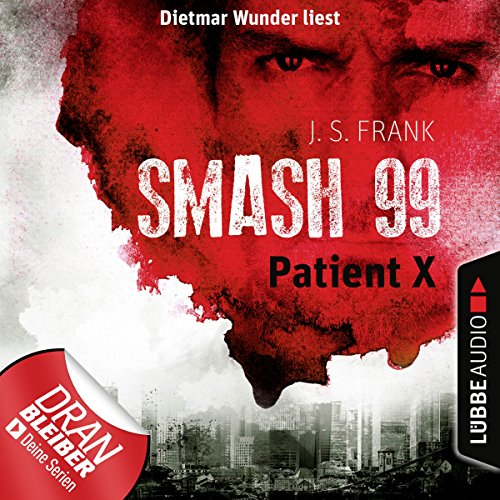 Patient X (Smash99, 3) audiobook cover art