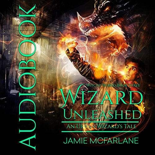 Couverture de Wizard Unleashed: An Urban Wizard's Tale