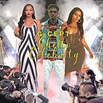 Ghetto Celebrity