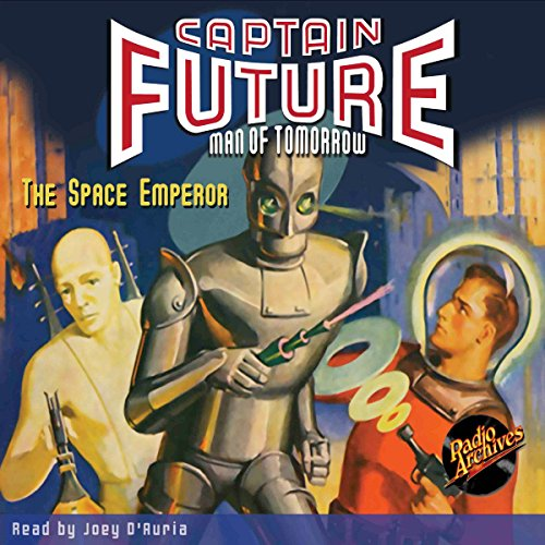 Captain Future: The Space Emperor audiobook cover art