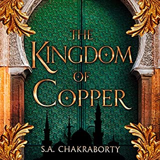 The Kingdom of Copper      The Daevabad Trilogy, Book 2              By:                                                                                                                                 S. A. Chakraborty                               Narrated by:                                                                                                                                 Soneela Nankani                      Length: 23 hrs and 14 mins     22 ratings     Overall 4.6