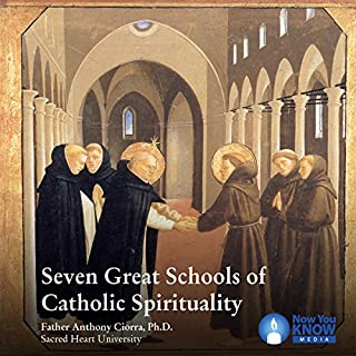 Seven Great Schools of Catholic Spirituality audiobook cover art