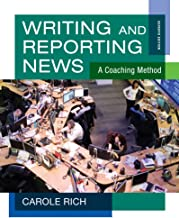 Writing and Reporting News: A Coaching Method (Wadsworth Series in Mass Communication and Journalism)