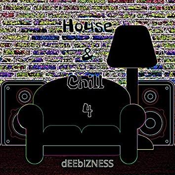 House & Chill 4