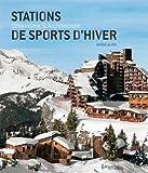 STATIONS DE SPORTS D'HIVER, URBANISME ET ARCHIT.(2è éd)