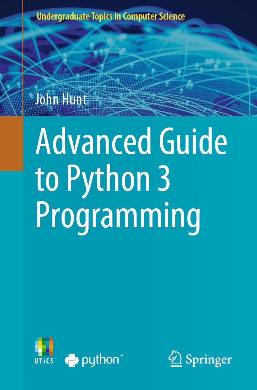 Image OfAdvanced Guide To Python 3 Programming (Undergraduate Topics In Computer Science)