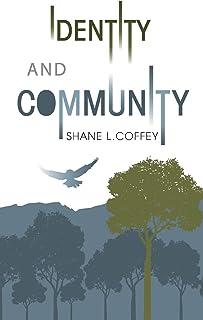 Identity & Community: Spirit of the Trees: Volumes I & II