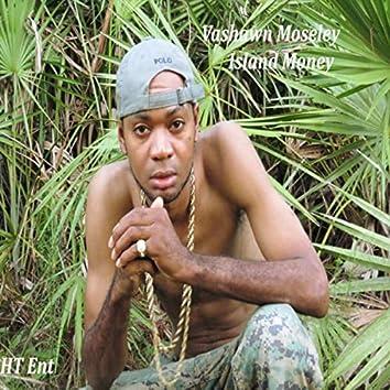 Island Money (feat. Pearlworld)