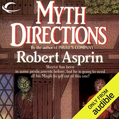 Myth Directions     Myth Adventures, Book 3              By:                                                                                                                                 Robert Asprin                               Narrated by:                                                                                                                                 Noah Michael Levine                      Length: 5 hrs and 29 mins     549 ratings     Overall 4.6