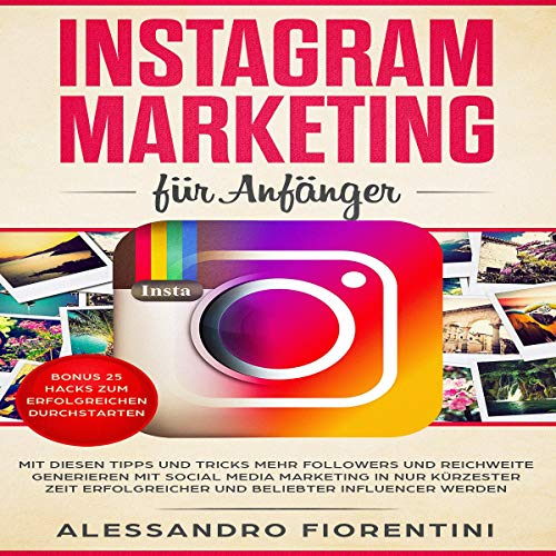 Instagram Marketing für Anfänger [Instagram Marketing for Beginners] audiobook cover art