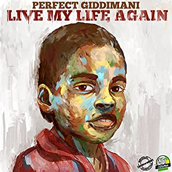 Live My Life Again