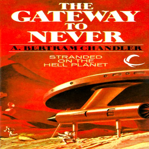 The Gateway to Never audiobook cover art
