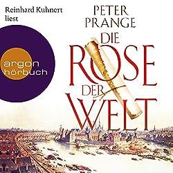 """Die Rose der Welt """"Die Rose der Welt"""" von Peter Prange"""