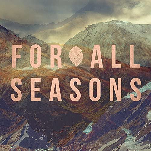 For All Seasons