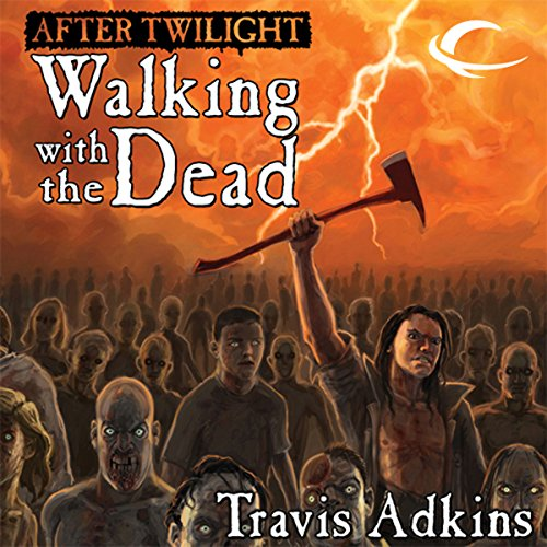 After Twilight: Walking with the Dead audiobook cover art