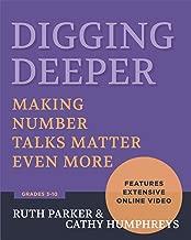 Digging Deeper: Making Number Talks Matter Even More, Grades 3-10