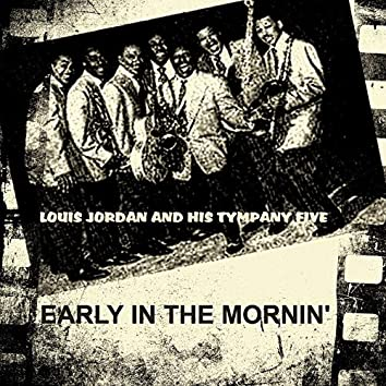 Early in the Mornin'