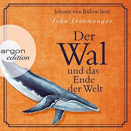 Buchseite und Rezensionen zu 'Der Wal und das Ende der Welt' von  John Ironmonger
