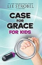 Case for Grace for Kids (Case for… Series for Kids)