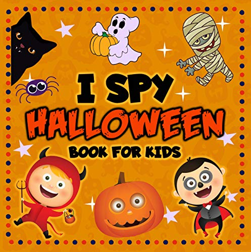 I Spy Halloween Book for Kids: A Fun Activity Guessing Game for Little Kids, Toddlers and Preschoolers to Celebrate Halloween and Learn the Alphabet (I Spy Picture Book for Kids 1) (English Edition)