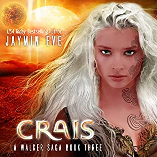 Crais     A Walker Saga, Book 3              By:                                                                                                                                 Jaymin Eve                               Narrated by:                                                                                                                                 Eva Kaminsky                      Length: 8 hrs and 44 mins     9 ratings     Overall 4.9