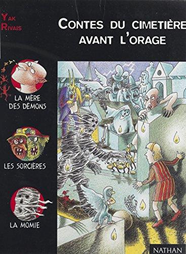 Contes du cimetière avant l'orage (Lune noire t. 38) (French Edition)